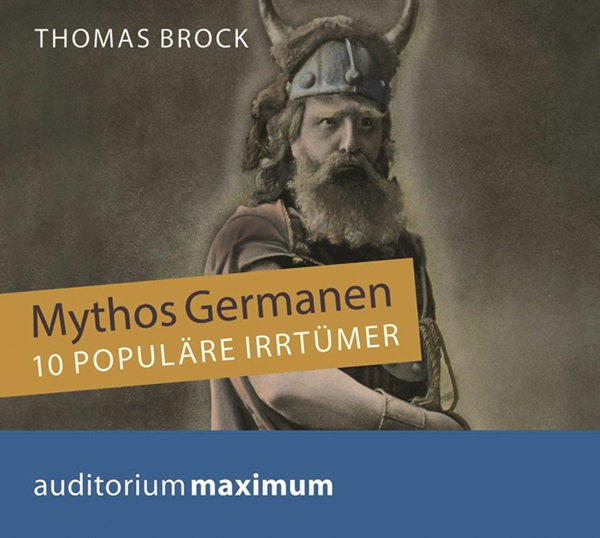 Mythos Germanen
