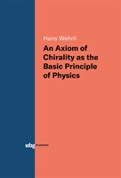 An Axiom of Chirality as the Basic Principle of Physics