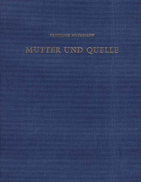 Mutter und Quelle