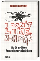 I don´t like Mondays