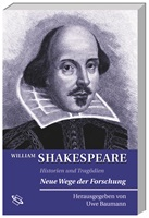 William Shakespeare: Historien und Tragödien